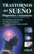 Trastornos del sueño. Diagnóstico y tratamiento