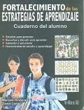 Fortalecimiento de las estrategias de aprendizaje. Cuadernos del alumno.
