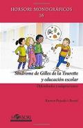 Síndrome de Gilles de la Tourette y educación escolar. Dificultades y adaptaciones