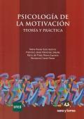 Psicología de la motivación. Teoría y práctica.