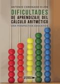 Dificultades de aprendizaje del cálculo aritmético. Una perspectiva educativa