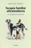 Terapia familiar ultramoderna. La inteligencia terapéutica.