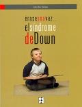 Érase una vez...el Síndrome de Down.