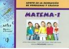 MATEMA - 1. Apoyo en la resolución de problemas y cálculo.