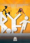 Esfuerzo físico y entrenamiento en niños y jóvenes
