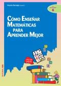 Cómo enseñar matemáticas para aprender mejor.