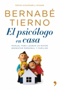 El psicólogo en casa. Manual para lograr un mayor bienestar personal y familiar