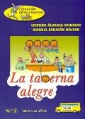 La taberna alegre. De 8 a 12 años. Colección ORTO - CUENTOS.