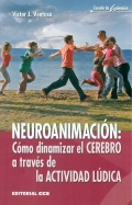 Neuroanimación: Cómo dinamizar el cerebro a través de la actividad lúdica