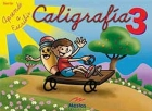Caligrafía 3. Serie aprende a escribir.