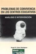 Problemas de convivencia en los centros educativos. Análisis e intervención.