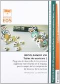 BECOLEANDO VIII. Taller de escritura 2. Programa de desarrollo de los procesos cognitivos intervinientes en el lenguaje, para la mejora de las competencias de la lectura y de la escritura.