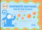 Despacito Maternal. Step By Step Nursery.