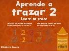 Aprende a trazar 2. Learn to trace. Método de motricidad fina. Preparación para la escritura.