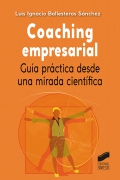 Coaching empresarial. Guía practica desde una mirada científica