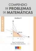 Compendio de problemas de matemáticas V. Análisis II