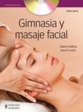Gimnasia y masaje facial (Incluye DVD)