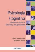 Psicología cognitiva. Perspectiva histórica. Métodos y metapostulados