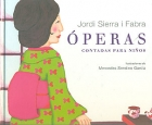 Óperas contadas para niños.