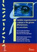 Cambio organizacional y apoyo a las graves afectaciones. VIII Jornadas Científicas de Investigación sobre Personas con Discapacidad. Dos prioridades.