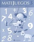 MATEJUEGOS. 1 de primaria. Cuaderno 3.