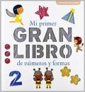 Mi primer gran libro de números y formas.