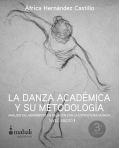 La danza académica y su metodología. Análisis del movimiento en relación con la estructura musical. Nivel Medio I