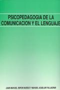Psicopedagogía de la comunicación y el lenguaje.