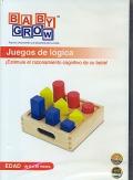 Juegos de lógica ¡Estimule el razonamiento cognitivo de su bebé! Baby Grow ( DVD ).