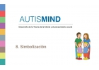 AutisMind 8. Simbolización