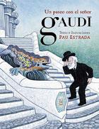 Un paseo con el señor Gaudí