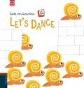 Let's dance. Let´s read.