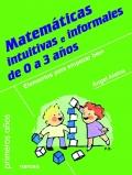 Matemáticas intuitivas e informales de 0 a 3 años.