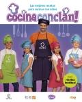Cocina con clan. Las mejores recetas para cocinar con niños