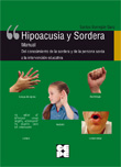 Hipoacusia y sordera. Del conocimiento de la sordera y de la persona sorda a la intervención educativa (libro y CD)