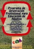 P.O.P.E.A. Programa de orientación profesional para educación de adultos. Manual didáctico del profesor.