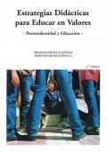 Estrategias didácticas para educar en valores.Postmodernidad y Educación II