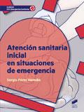Atencion sanitaria inicial en situaciones de emergencia