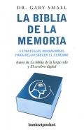 La biblia de la memoria. Estrategias innovadoras para rejuvenecer el cerebro.