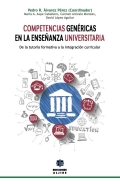 Competencias genéricas en la enseñanza universitaria. De la tutoría formativa a la integración escolar