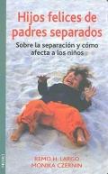 Hijos felices de padres separados. Sobre la separación y como afecta a los niños.
