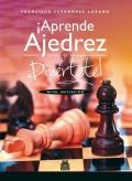 ¡Aprende ajedrez y diviérte! Nivel iniciación