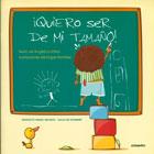 ¡ Quiero ser de mi tamaño !. Proyecto Noria Infantil - Serie Sin Nombre.