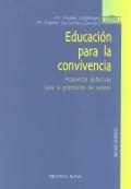 Educación para la convivencia. Propuestas didácticas para la promoción de valores.
