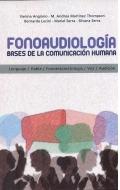 Fonoaudiología. Bases para la comunicación humana