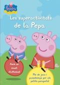 Les superactivitats de la Pepa (la porqueta Pepa núm. 18).
