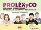 PROLÉXyCO. Programa de desarrollo del lenguaje expresivo y comprensivo. Cuaderno 2