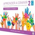 Aprender a convivir 2. Alumno. Programa para la adquisición de habilidades en educación infantil