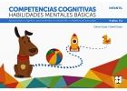Progresint Integrado Infantil 4.1. Competencias cognitivas. Habilidades mentales básicas