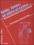 Talín, Tolón, se abre el telón.... Maestros teatreros en la Escuela Infantil.